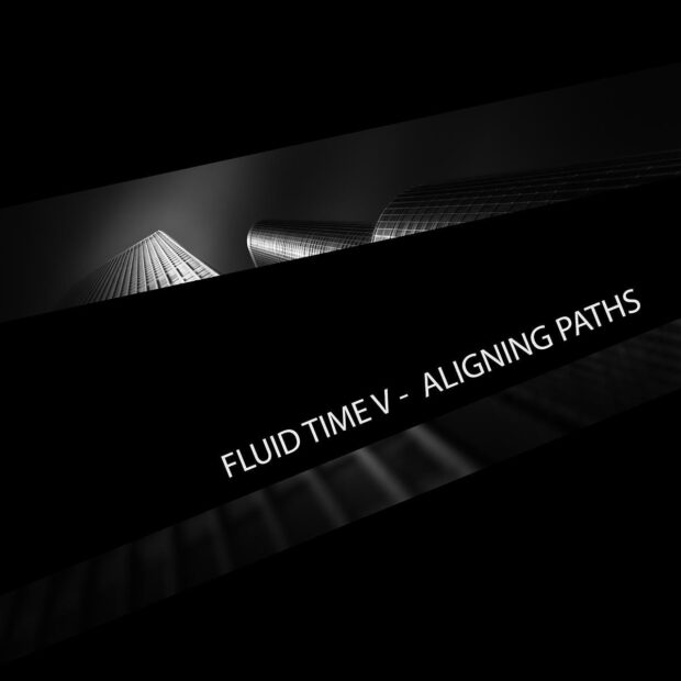 Fluid Time V - Aligning Paths - Preview