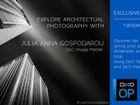 How to create Black and White Fine Art Architectural Photography – DxO Webinar