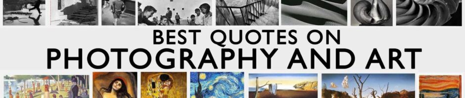 Best Quotes on photography and art