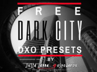 FREE FINE ART DXO PRESET SERIES DARK CITY (EXTENDED 2017 EDITION)
