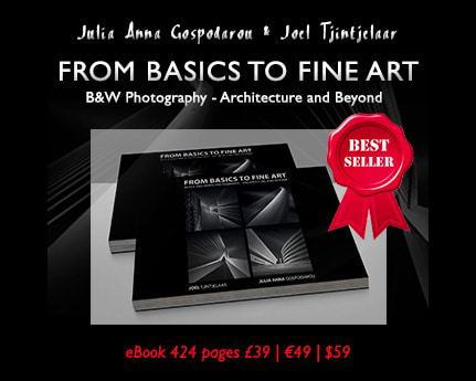 From Basics To Fine Art – Black and White Photography – Architecture and Beyond – The Book