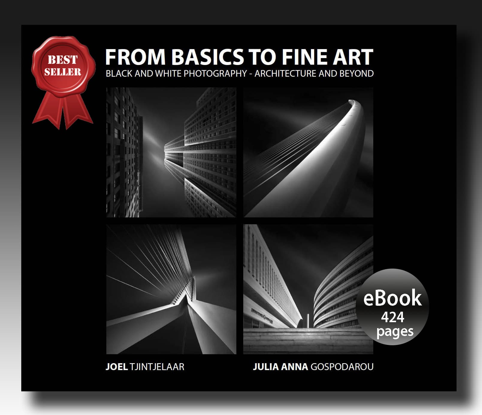 BEST-SELLING EBOOK FROM BASICS TO FINE ART – BLACK AND WHITE PHOTOGRAPHY - ARCHITECTURE AND BEYOND