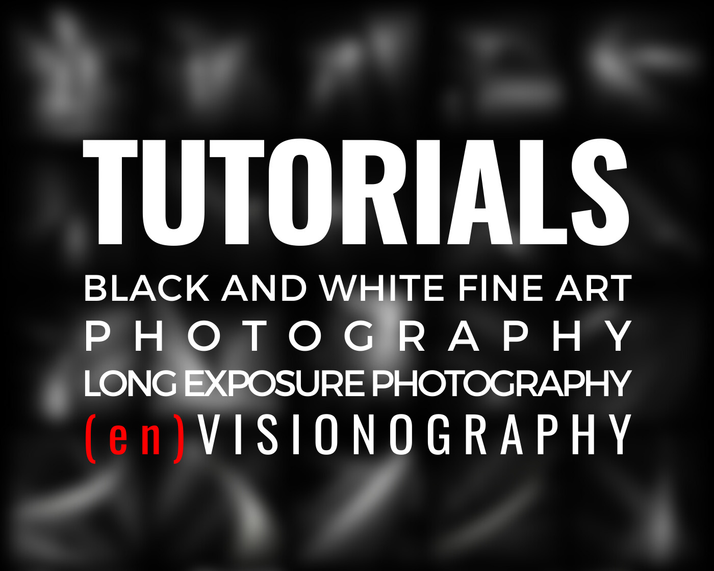 TUTORIAL page Black and white photography long exposure envisionoraphy